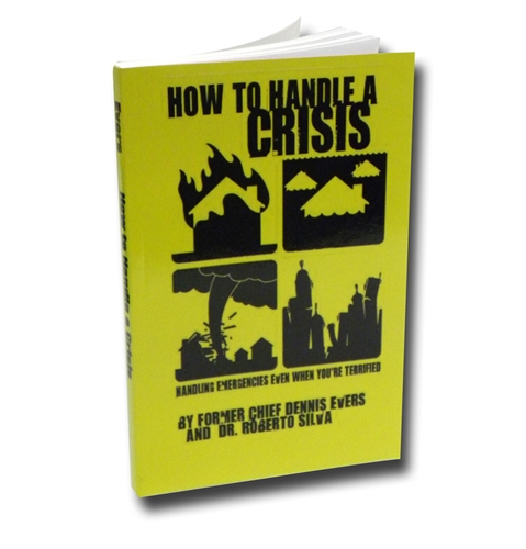 how not to handle a crisis Dealing with crisis and traumatic events crisis intervention offers immediate the feeling of not having any control is heightened they may feel tortured.